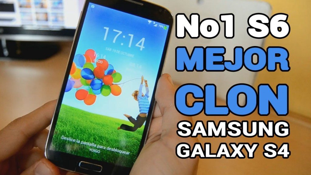 mejor clon samsung galaxy s4
